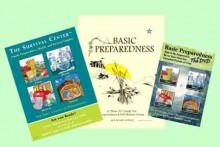 "Basic Preparedness: A ""How-To"" Guide for Preparedness & Self-Reliant Living, Staff, The Survival Center, Inc."